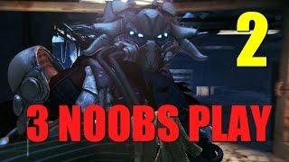 3 Noobs Play - Destiny - Wizard of the Hive - Part 2