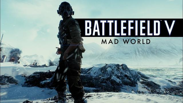 Battlefield 5 - Mad World