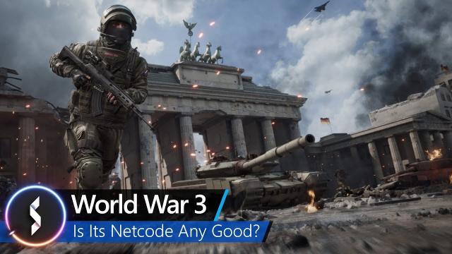 World War 3 Is Its Netcode Any Good?