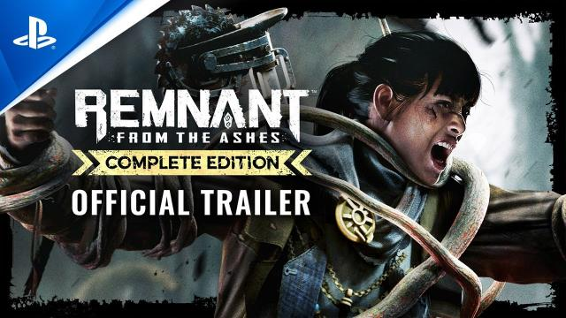 Remnant: From the Ashes - Complete Edition - Accolades Trailer | PS4