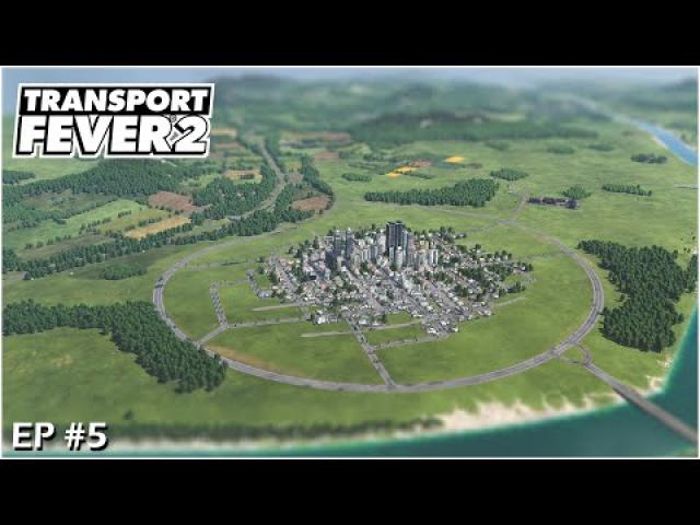 Transport Fever 2 Gameplay - 3 City Belts, Shipyards and Highway A1 finished #S01EP05