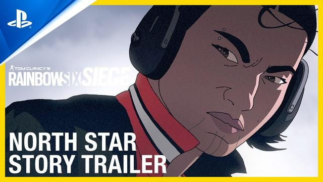 Rainbow Six Siege - North Star Story Trailer | PS4
