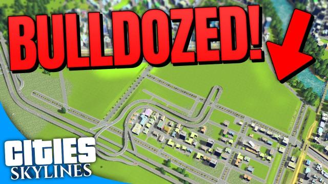 Destroying a MASSIVE PART of Dorkchester! | Cities: Skylines (Part 15)