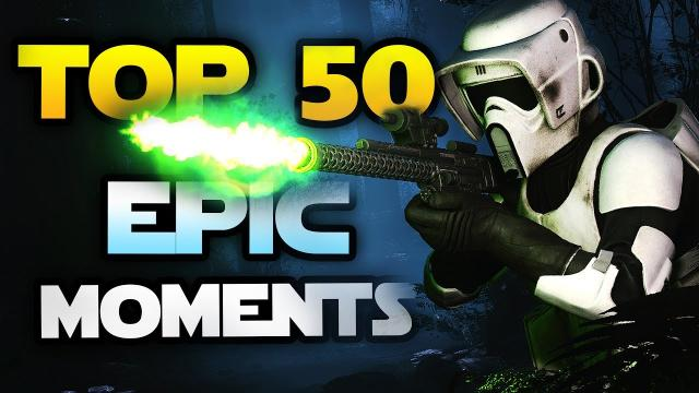 Star Wars Battlefront Epic Moments - Top 50 Plays to Celebrate Star Wars Battlefront 2 at EA Play!