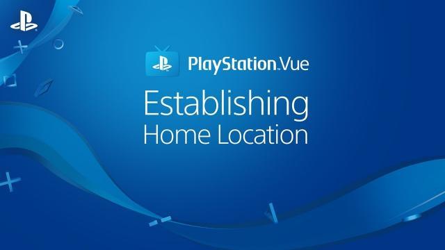 PlayStation Vue – Understanding Home Location