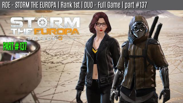 ROE - DUO - WIN | STORM THE EUROPA | part #137