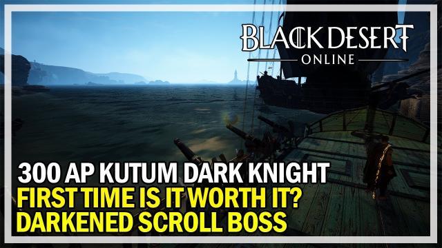 Black Desert Online - First Time running DARKENED SCROLL - IS IT WORTH IT?