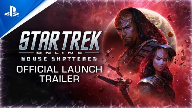 Star Trek Online - House Shattered Launch Trailer | PS4