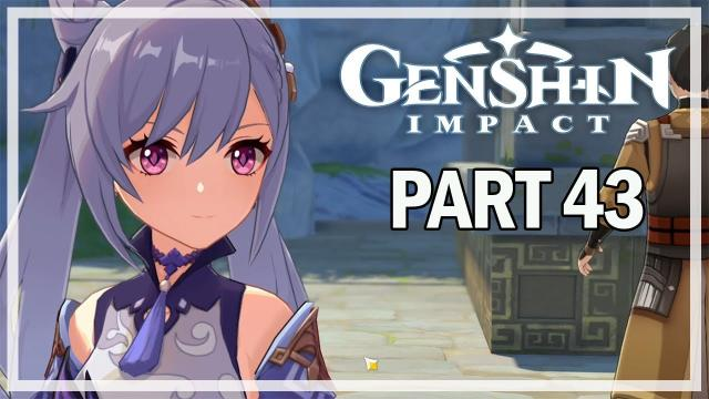 GENSHIN IMPACT - Let's Play Part 43 - The Floating Palace
