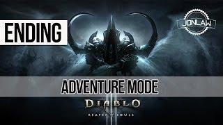 Diablo 3 Reaper of Souls Walkthrough: ENDING Adventure Mode Gameplay