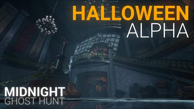Midnight Ghost Hunt - HALLOWEEN Alpha Announcement