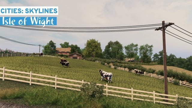 The British Countryside - Cities Skylines: Isle of Wight