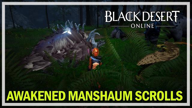Black Desert Online - Awakened Manshaum Scrolls