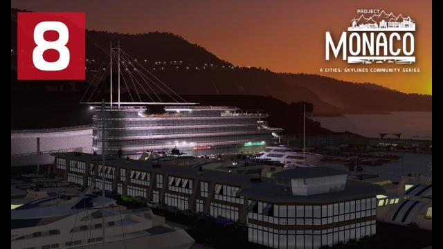 Cities: Skylines: Project: Monaco - EP 8 - Boat Club