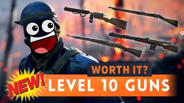 ► ARE THE NEW LEVEL 10 WEAPONS WORTH IT? - Battlefield 1