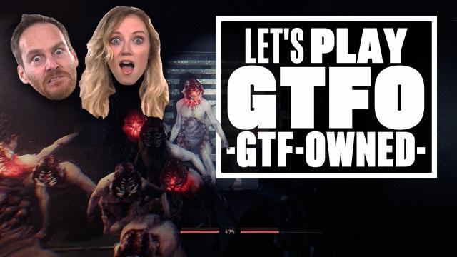 Lets Play GTFO Gameplay - IAN AND AOIFE GET GTF-OWNED