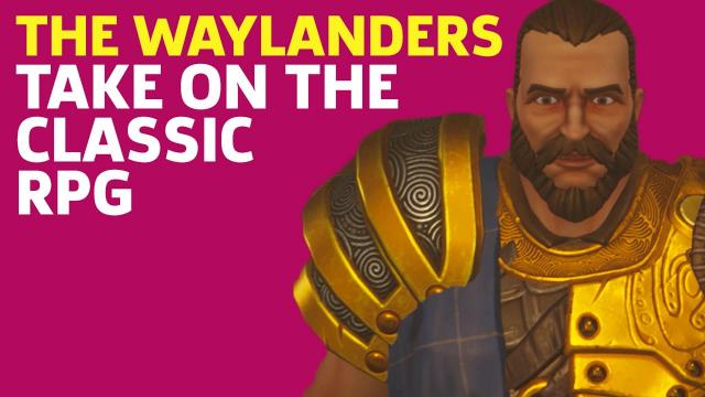 The Waylanders' Take On The Classic RPG