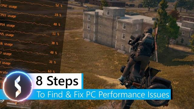 8 Steps To Find & Fix PC Performance Issues