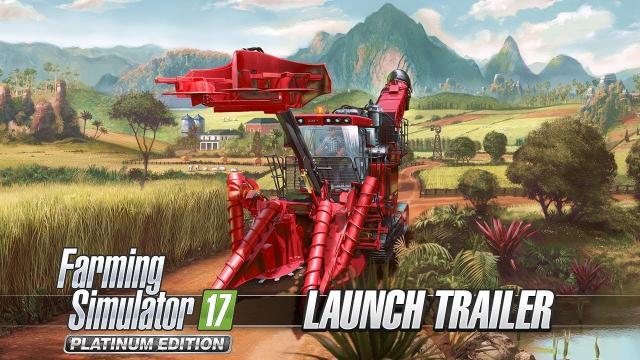 Farming Simulator 17 Platinum Edition - Launch Trailer