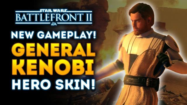 NEW GAMEPLAY of General Kenobi Hero Skin! - Star Wars Battlefront 2 Clone Wars DLC