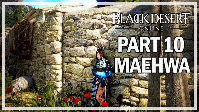 Black Desert Online - Maehwa Let's Play Part 10 - Story Quests
