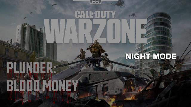 COD Warzone - RANK JADE NIGHT MODE | PLUNDER: BLOOD MONEY | Video #053