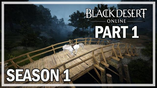 SEASON GUARDIAN - Season 1 Let's Play Part 1 - Black Desert Online