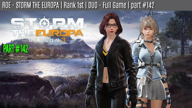 ROE - DUO - WIN | STORM THE EUROPA | part #142