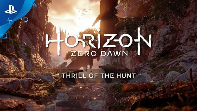 Horizon Zero Dawn - Thrill of the Hunt Video | PS4
