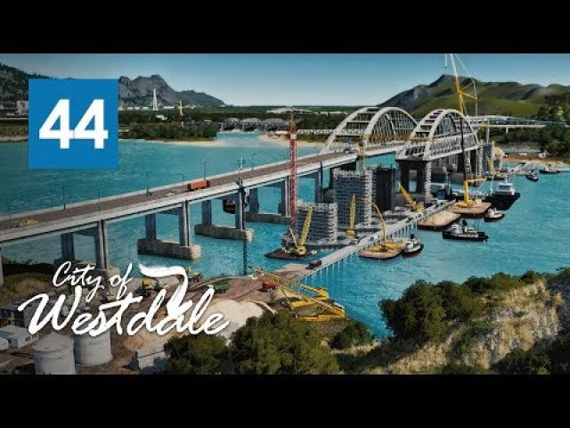 Cities Skylines: Crimean Parallel Railroad-Road Bridge - Westdale [EP44]