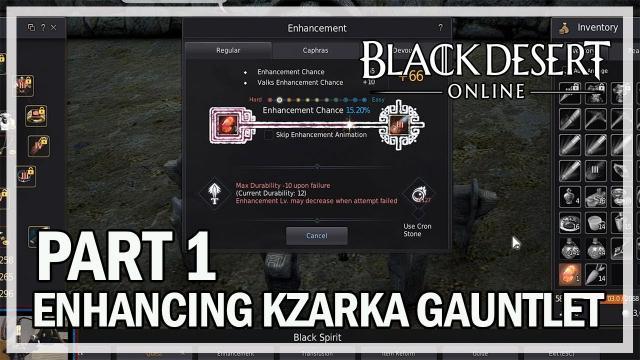 Black Desert Online - Enhancing Kzarka Gauntlet - Part 1