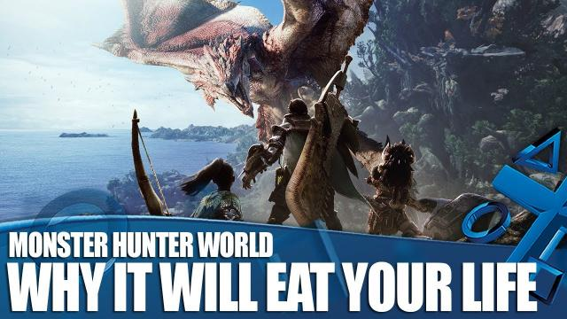Monster Hunter World - How PS4's Maddest Game Will Eat Your Life