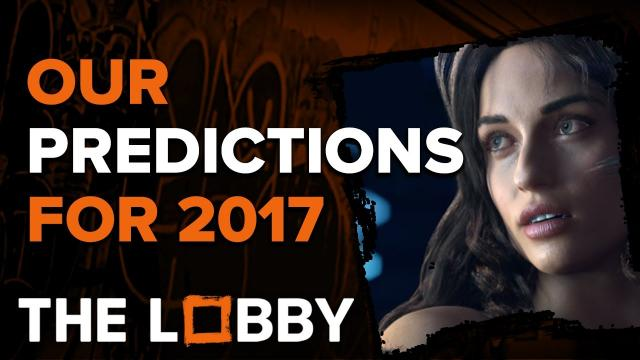 Our Predictions for 2017 - The Lobby