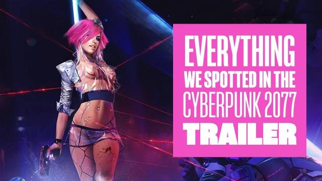 Everything we spotted in the Cyberpunk 2077 trailer