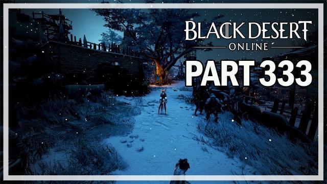 Black Desert Online - Dark Knight Let's Play Part 333 - Centaur Grind