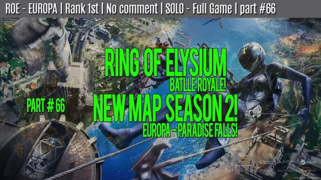 ROE - EUROPA | Rank 1st | No comment | SOLO - Full Game | part #66