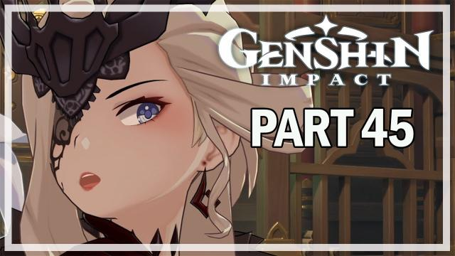 GENSHIN IMPACT - Let's Play Part 45 - A Fond Farewell