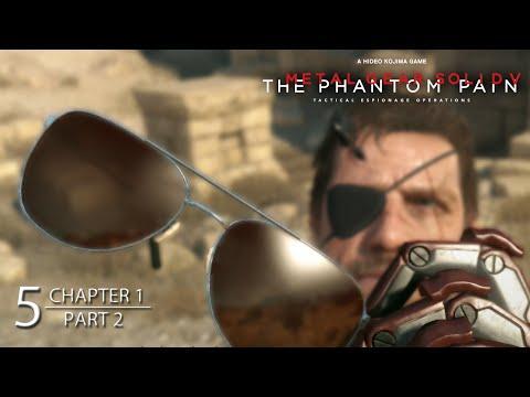 Metal Gear Solid V: Phantom Pain - Chapter 1 REVENGE - Part 2