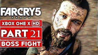 FAR CRY 5 Gameplay Walkthrough Part 21 [1080p HD Xbox One X] BOSS FIGHT - No Commentary