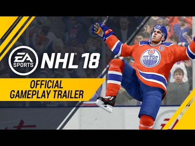 NHL 18 | Official Gameplay Trailer | Xbox One, PS4