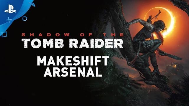 Shadow of the Tomb Raider - Makeshift Arsenal | PS4