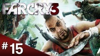 Far Cry 3 Walkthrough: Part 15 - New Recruit - [HD]