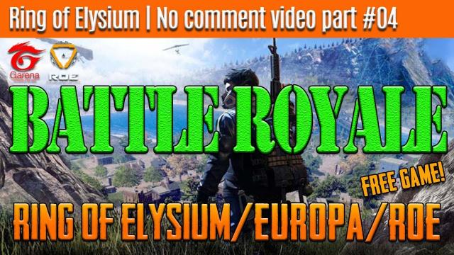 Ring of Elysium | No comment video part #04