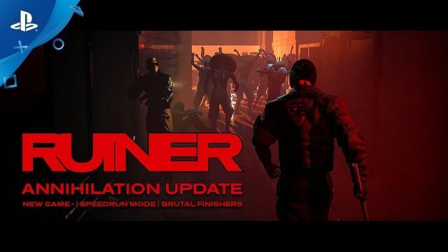 RUINER – Annihilation Update   PS4