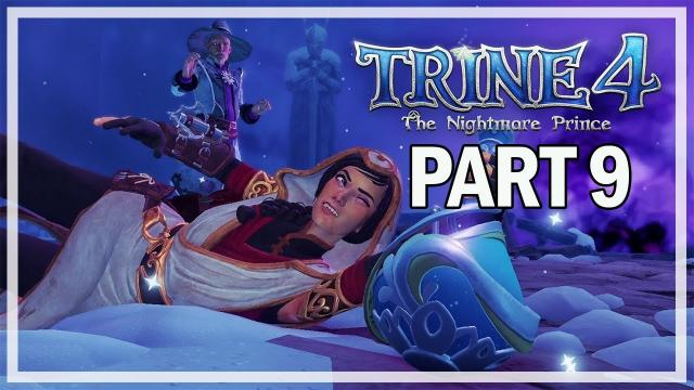 Trine 4 The Nightmare Prince Multiplayer Walkthrough Part 9 - Snow Topped Heights