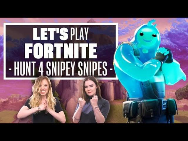 Let's Play Fornite: HUNTING FOR SNIPEY SNIPES!