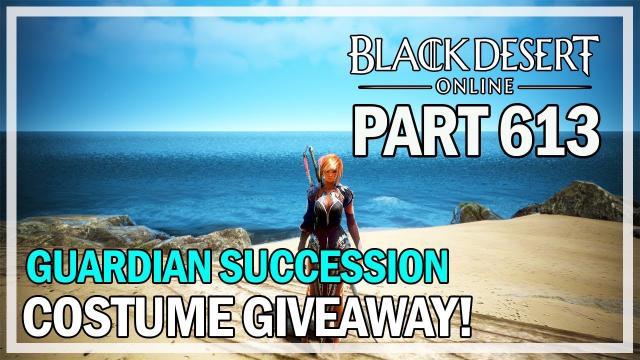 Guardian Succession Costume Giveaway & Manos Enhancing - Black Desert Online - Episode 613