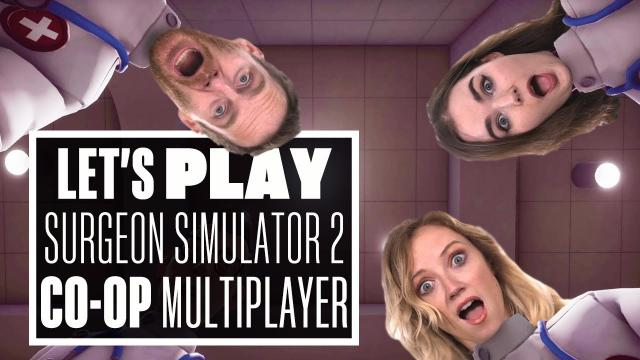 Let's Play Surgeon Simulator 2 Co-op Multiplayer Gameplay - HOT DAWGS AND BUM EGGS!