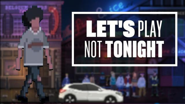 Let's Play Not Tonight - I.D PLEASE