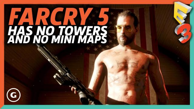 Far Cry 5 Leaves You Stranded with No Towers and No Minimap | E3 2017 GameSpot Show